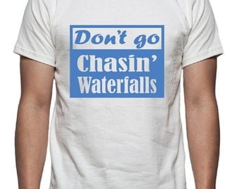 Don't Go Chasin' Waterfalls Design, SVG, DXF Vector files for use with Cricut or Silhouette Vinyl Cutting Machines.  PNG for Direct print