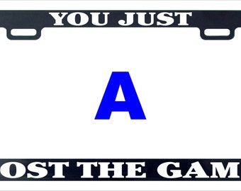 You just lost the game funny assorted license plate frame