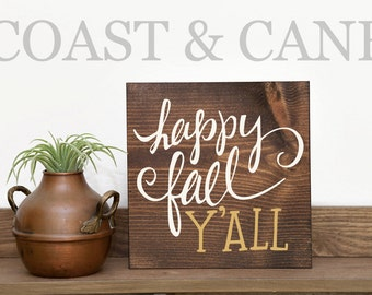 Happy fall yall Fall signs Fall Yall sign Happy fall Fall decor Rustic fall sign Thanksgiving sign Fall decorations Thanksgiving decor
