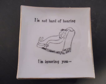 I'm Not Hard of Hearing  I'm Ignoring You...Wall Plate by Bradley