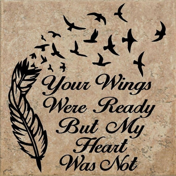 Top not your heart tattoo was my wings were ready images for Your wings were ready but my heart was not tattoo