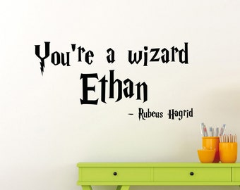 Personalized Harry Potter Wall Decal Custom Name Rubeus Hagrid You're a Wizard Quote Vinyl Sticker Boy Poster Kids Room Art Decor Mural 77ct