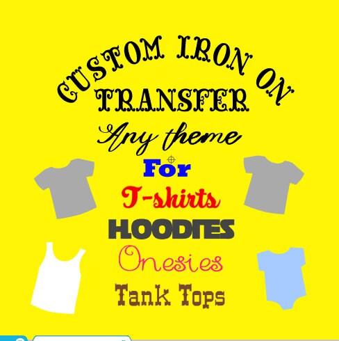 Custom t shirt iron on transfer from classywithsassy on for Custom t shirt transfers