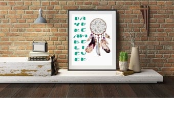 """Typography A4 Poster Print on Paper Day Dream Believer"""" Quotes, Dreamcatcher  Modern Wall Art, Home Decor Unframed"""
