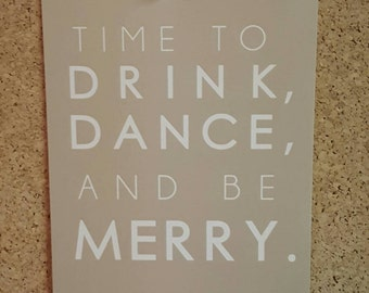 "Time to drink, dance, and be merry! Celebration Print. 4.25"" x 5.5"""