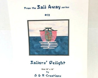Sailor's Delight Quilt Pattern / Sail Away Series / G & R Creations Pattern /  Wall Hanging Pattern / Applique Pattern / Quilting Pattern