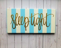 Nursery Quote - Canvas Wall Art - Sleep Tight Sign - Kids Decor - Canvas Wall Hanging