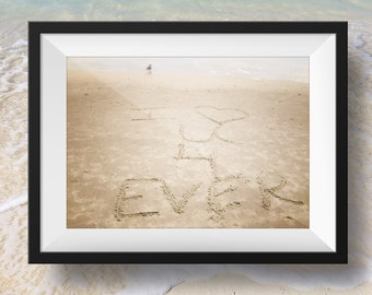 I Love You Forever Wall Art - Instant Download- Home Decor - Inspirational Quote Nursery Decor - Beach photo - Beach Decor - Ocean Photo