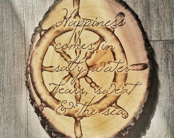 Woodburned Nautical Quote