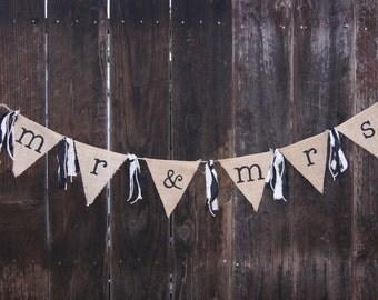 Mr. & Mrs. Banner, Burlap Banner, Rag Tie Banner, Engagement Banner, Wedding Banner, Table Banner, Head Table, Rustic Wedding, Photo Prop