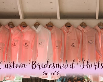 Set of 8 Monogrammed Bridesmaid Shirts