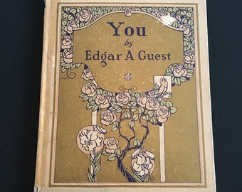 You by Edgar Guest, Antique Poetry Book Decorated with Color Illustrations