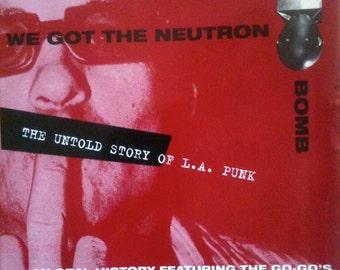 We Got the Neutron Bomb, book. / Untold story of L.A. Punk / 1970's California Punk