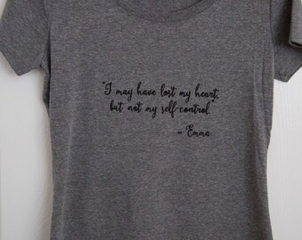 Emma, Jane Austen - I may have lost my heart T-shirt