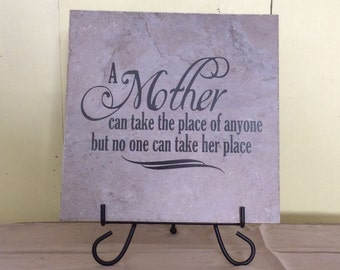 """A Mother Can Take The Place Of Anyone Tile 12"""" x 12"""""""