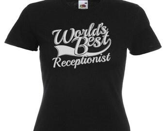 World's Best Receptionist Gift Ladies Women's Black T Shirt Sizes From UK size 6 - UK size 16