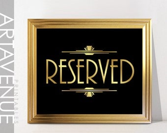 RESERVED Sign Printable Art Gatsby Wedding Art Deco Sign - Faux Gold digital file - ADC1