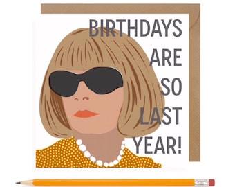 Funny Fashion Birthday Card • Vogue Birthday Card • Funny Anna Wintour Birthday Card • Fashion Card • Funny Birthday Card
