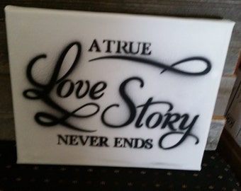 A True Love Story Never Ends 8X10 Canvas
