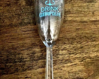Save Water, Drink Champgne Glasses