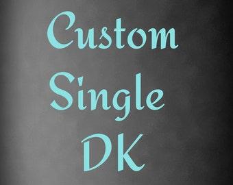 Hand Dyed Yarn, Superwash Merino Wool, Single ply DK Weight, Dyed to Order, Custom
