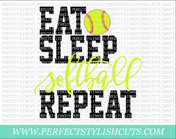 Eat Sleep Softball Repeat Svg Dxf Eps Png Files For