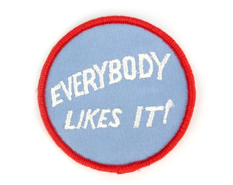 Everybody Likes It Vintage Patch