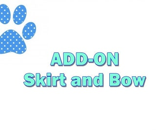 Add-on Skirt and Bow