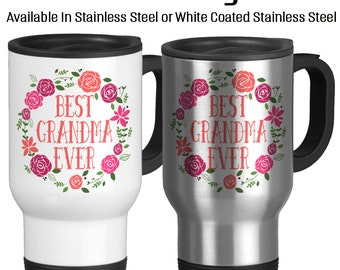 Travel Mug, Best Grandma Ever, Number One Grandma, Gifts For Grandparent, Gift Idea, Stainless Steel 14 oz Coffee Cup, Mother's Day gift