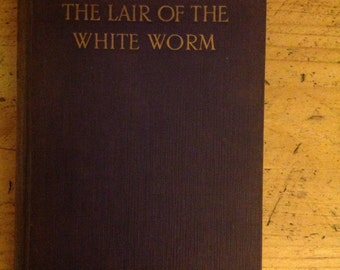 Lair of the White Worm by Bram Stoker. 1925 Foulsham edition.