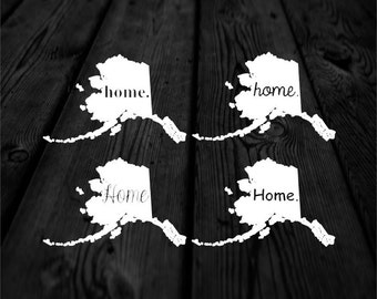 Alaska Home Decal | Home State Decal | Alaska Decal | Car Decal | Car Sticker | Multiple Font Choices | Homestate | 162