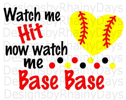 Buy 3 get 1 free! Watch me hit now watch me base base, SVG, PNG, softball cutting file