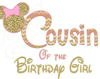Cousin Minnie Mickey Mouse Mom Birthday Girl Shirt DIY Iron On Digital Art Little Sister Matching Pink Gold Pregnancy Announcement