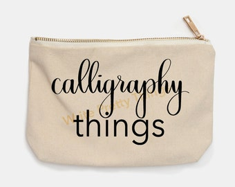 Calligraphy Things | Pencil Pouch | Pencil Case | Pencil Bag | Modern Calligraphy