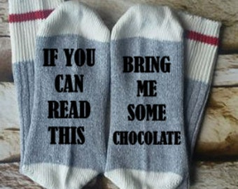 bring me chocolate, if you can read this,  gifts for her, birthday gift, valentines day gift, mommy sock, socks for mom, teacher gift
