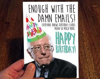 Bernie Sanders - Funny Birthday Card - Damn Emails
