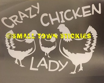 Crazy Chicken Lady Car Decal