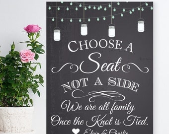 Choose A Seat Not A Side Personalized Chalkboard Sign - Wedding Reception Sign - Wedding Ceremony (PPDJM742900)