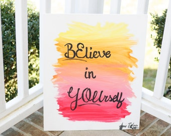 BElieve in YOUrself Sunset Painting