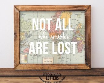 Not All Who Wander Are Lost, Lord of the Rings, Map Print, Lord of the Ring Quote, J.R.R. Tolkien, LOTR printable, Instant Download