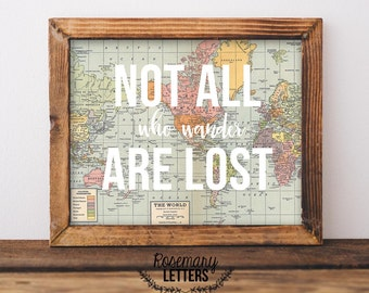Not all who wander are lost, Map print, 8x10 Printable, Instant Download, Lord of the Ring Quote, J.R.R. Tolkien