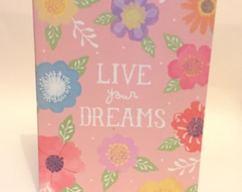 A5 Live Your Dreams Notebook