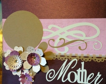"""Premade 12 x 12 """"Mother"""" Scrapbook Page"""