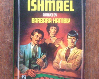 Star Trek: Ishmael by Barbara Hambly - 1985 Paperback - Science Fiction/Sci-Fi/Time Travel