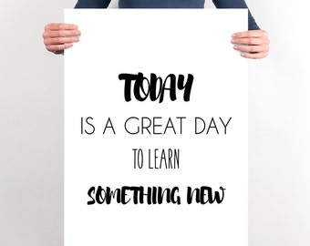 Large Motivational Printable Teacher Classroom Rules Print Wall Decor Inspirational Print Learning Quote Today is A Great Day Classroom Art