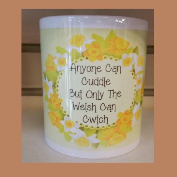 Can I Cuddle With You: Welsh Mug Anyone Can Cuddle