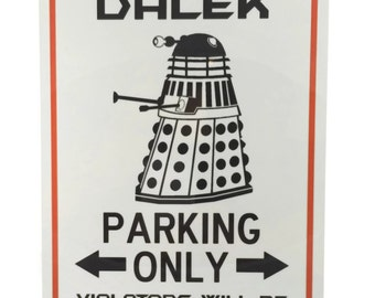 Doctor Who Dalek Parking Decorative Sign 8x12