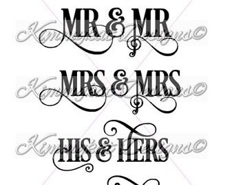 Mr & Mrs, and Variations, His and Hers, Yours/Mine SVG Files