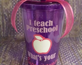 Teacher Appreciation Tumbler, Teacher, I Teach What's your Superpower?