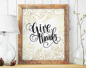 Give thanks, Thanksgiving sign, Give thanks print, Thanksgiving decor, Fall decoration, Autumn printable, Printable autumn print